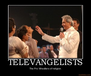 televangelists-televangelists-wrestlers-demotivational-poster-1282133111