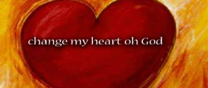 2012_1222-change-my-heart-oh-god