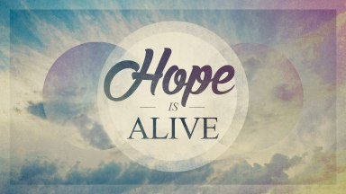 0e4147817_1428427925_hope-is-alive-title-webjpg