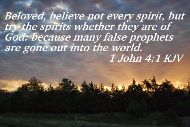Beloved, believe not every spirit